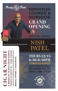 Nish Patel from Rocky Patel Cigars for Bradenton Grand Opening!