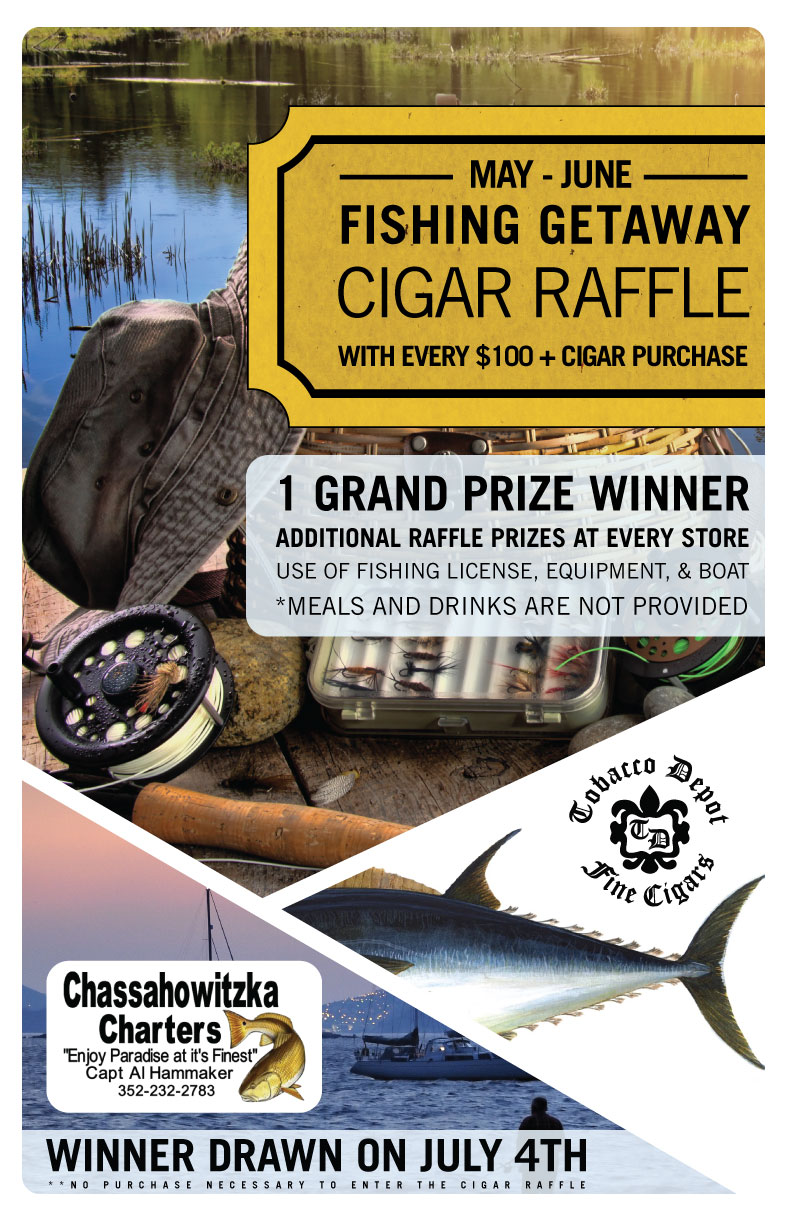 Fishing Getaway Cigar Raffle
