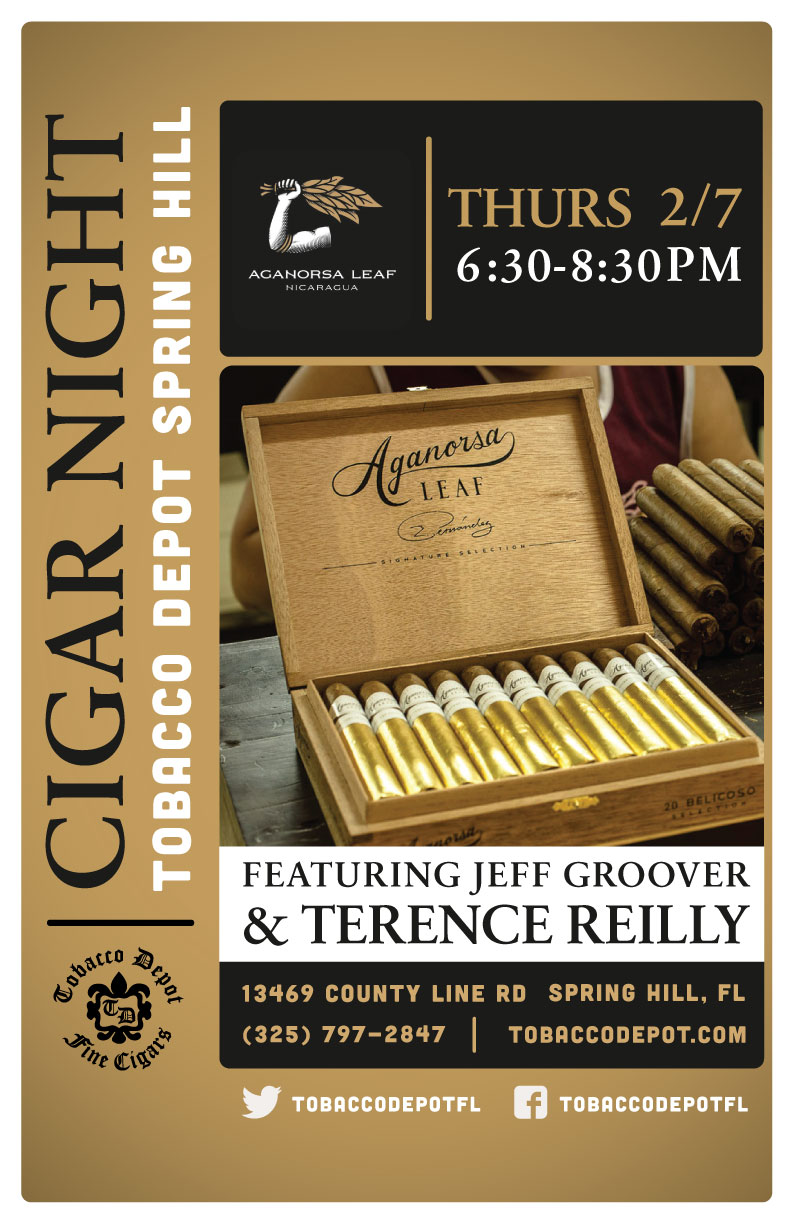Aganorsa Cigar Night in Spring Hill featuring Terence Reilly & Jeff Groover
