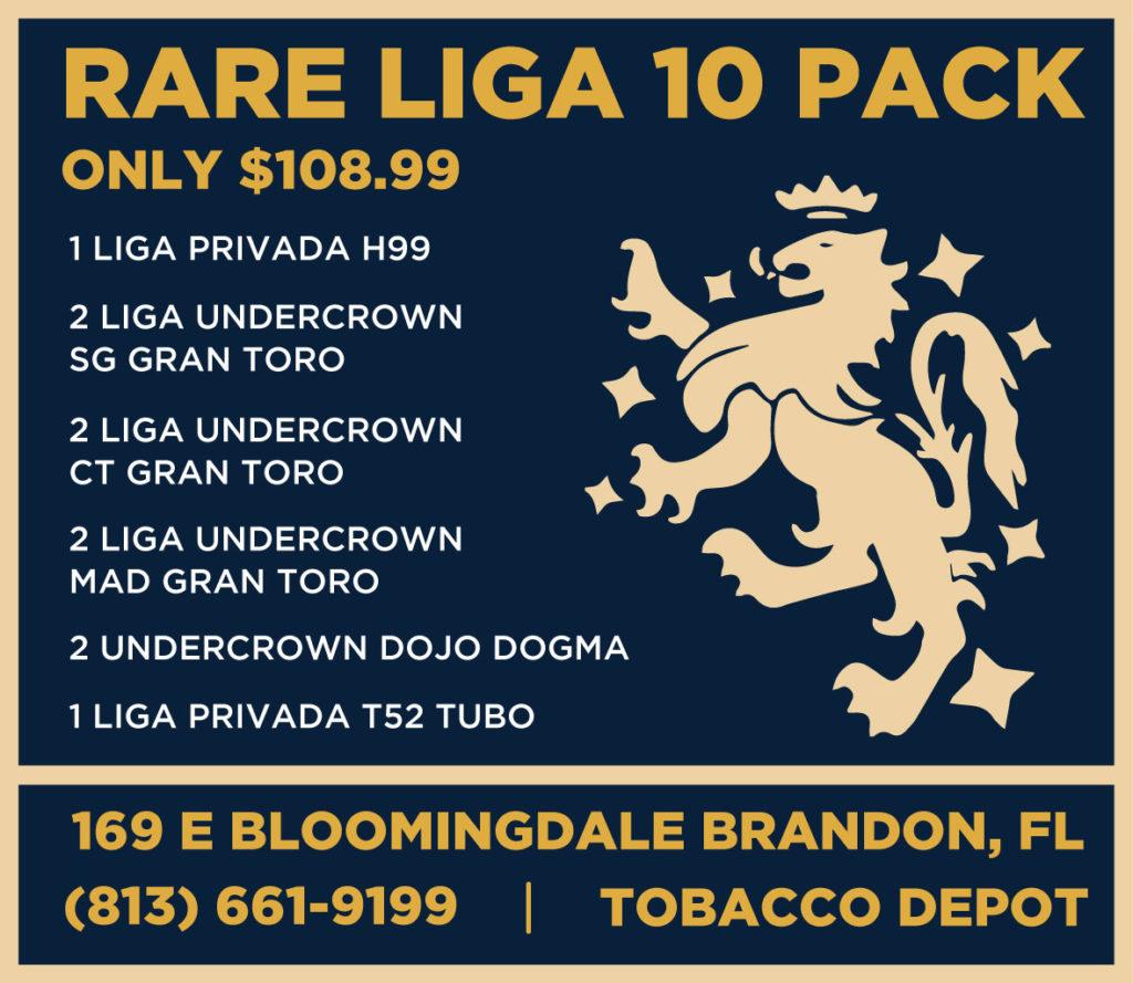 Rare Liga 10 Packs Available at Tobacco Depot Bradenton & Brandon
