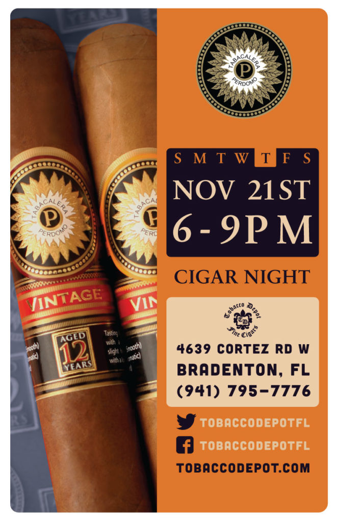 Perdomo Cigars in Bradenton  // Thurs 11/21 6pm-9pm