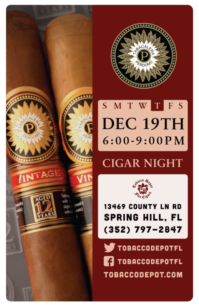 Perdomo Cigar Night – 12/19 from 6:00PM-9:00PM at Spring Hill