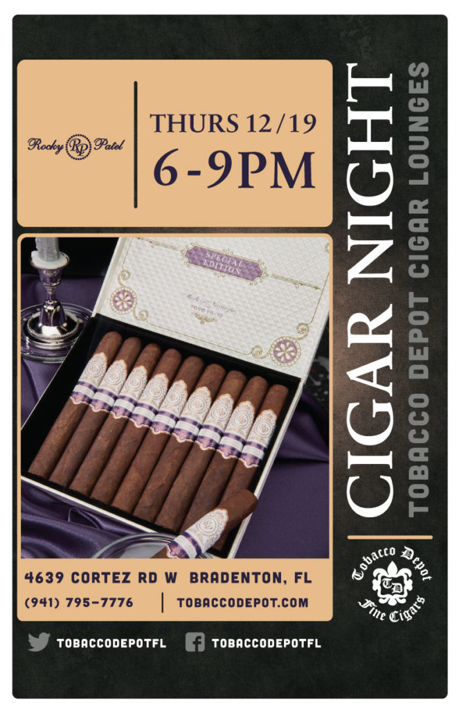 Rocky Patel Cigars in Bradenton  // Thurs 12/19 6pm-9pm
