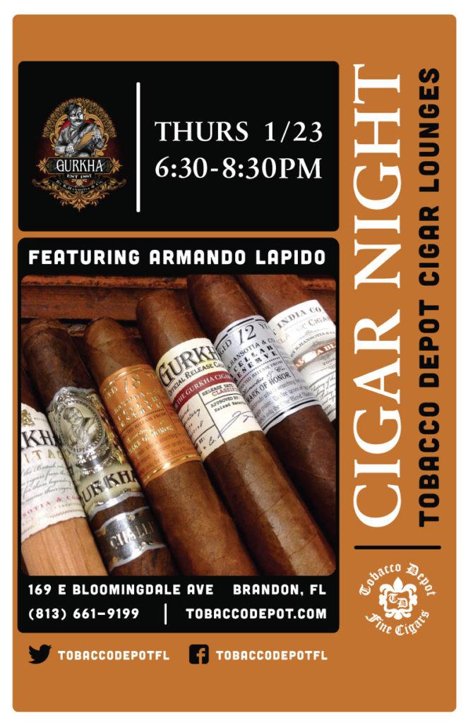Gurkha Cigar Night featuring Armando Lapido – Thurs 1/23 from 6:30-8:30pm in Brandon, FL