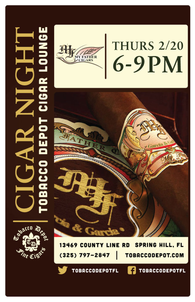 My Father Cigar Night – 2/20 from 6PM-9PM at Spring Hill