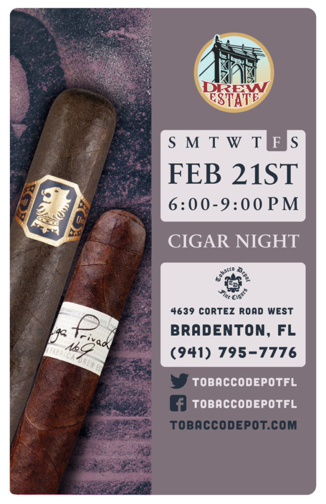 Drew Estate Cigar Night – 2/21 from 6:00PM-9:00PM at Bradenton
