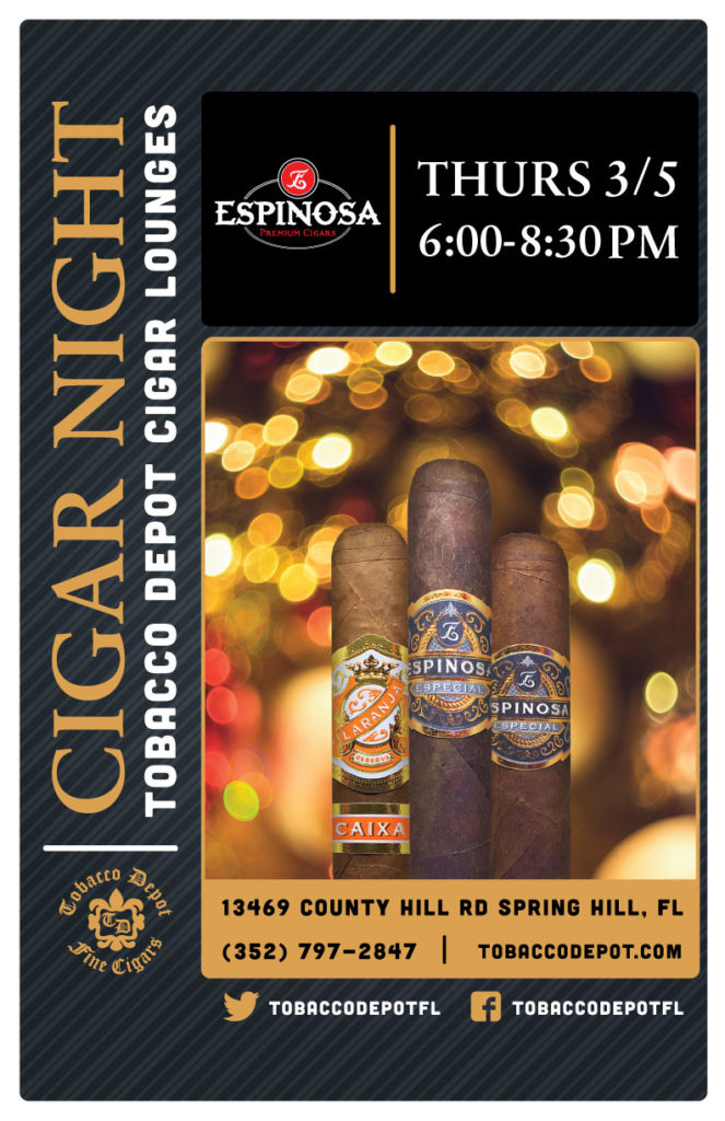 Espinosa Cigar Night – 3/5 from 6:00PM-8:30PM at Spring Hill