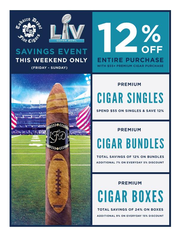 Superbowl🏈 Cigar Savings Event: Friday – Sunday