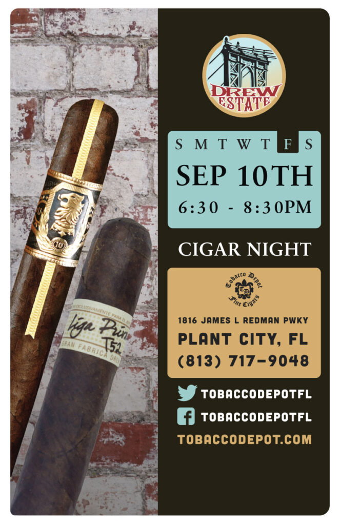 Drew Estate Cigar Night – 9/10 from 6:30PM-8:30PM at Plant City TD