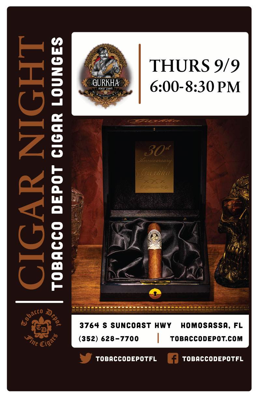 Gurkha Cigar Night – 9/9 from 6:00PM-8:30PM at Homosassa Springs TD