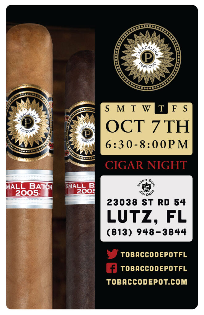 Perdomo Cigar Night – 10/7 from 6:30PM-8:00PM at Lutz TD